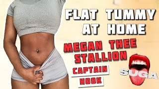 MEGAN THEE STALLION X CAPTAIN HOOK || FLAT TUMMY HOME WORKOUT - NO EQUIPMENT