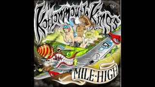 KOTTONMOUTH KINGS - GREEN DREAMS (MILE HIGH)