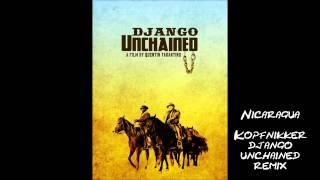nicaragua kopfnikker´s django unchained remix
