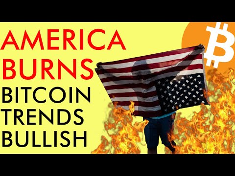 America Burns! Historic Protests As BITCOIN PRICE Still In BULLISH TREND! 2020 Crypto News