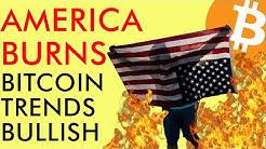 America Burns! Historic Protests As BITCOIN PRICE Still in BULLISH TREND! 2020 Crypto News