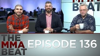 The MMA Beat: Episode 136