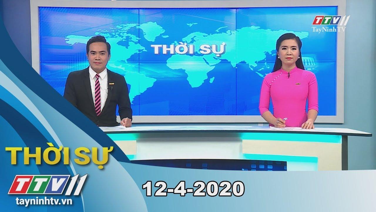 Thời sự Tây Ninh 12-4-2020   Tin tức hôm nay   TayNinhTV