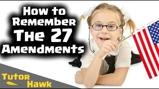 How to Remember The 27 Amendments
