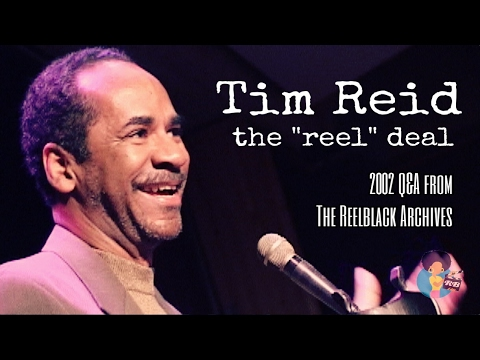 Tim Reid - The Reel Deal | Filmmaker Q&A From 2002