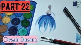 Download Video #WATERCOLOR Desain Gaun Cantik Dengan Cat Air Mudah dan Simpel!! PART 22!!! MP3 3GP MP4