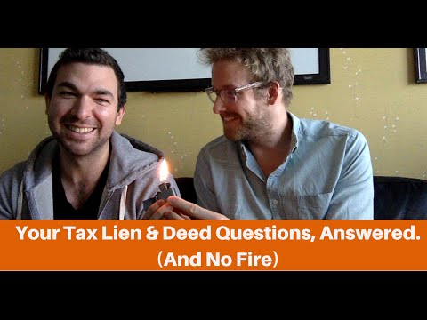 Tax Lien & Deed Questions & Answers!