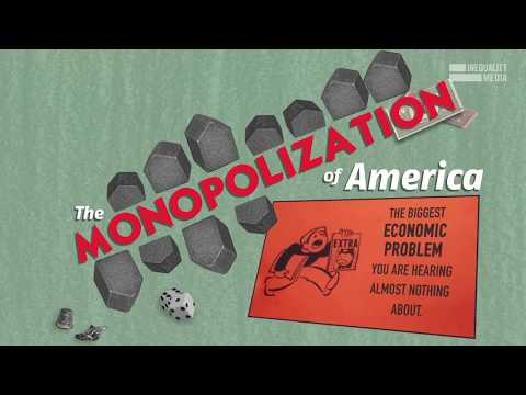 Robert Reich: The Monopolization of America
