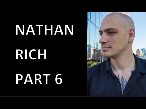 Part 6 Interview with Nathan Rich (Scientology & the Aftermath)