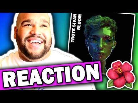 Troye Sivan - Bloom [REACTION]