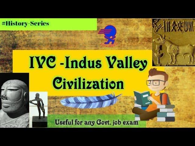 L- 3: Indus Valley Civilization    Ancient India History for WBCS Main Examination   