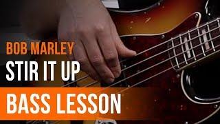 Bob Marley - 'Stir It Up' Full Song Tutorial for Bass