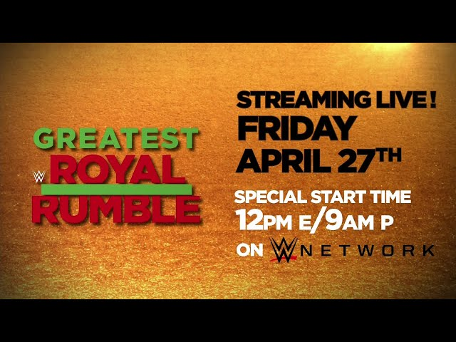 Greatest Royal Rumble streams live April 27 on WWE Network