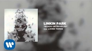 Download ROADS UNTRAVELED - Linkin Park (LIVING THINGS)