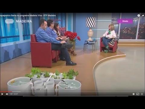 Aquaponics Iberia no programa Madeira Viva - RTP Madeira