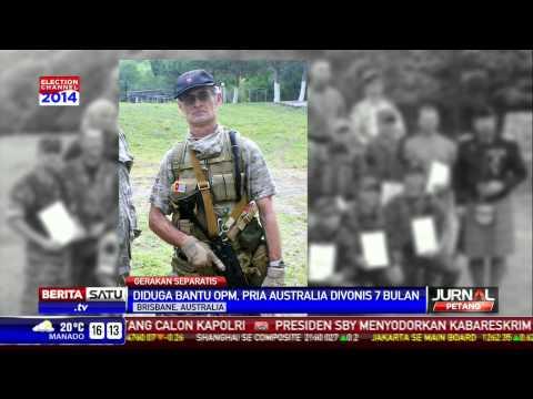Diduga Tentara Bayaran OPM, Pria Australia Divonis Penjara