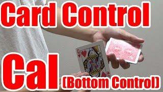 card tricks revealedHow to do Cal(Bottom Control)UHM