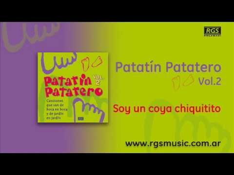 Patatín Patatero Vol.2 - Soy un coya chiquitito