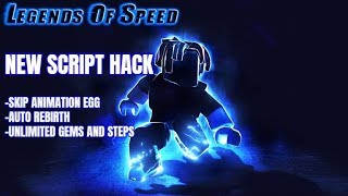 ROBLOX - LEGENDS OF SPEED HACK,SKIP ANIMATION EGG,UNLIMITED GEMS AND STEP