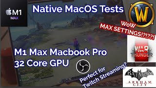 Macbook Pro 16 M1 Mąx 32 CORE Gameplay Footage - World of Warcraft MAX SETTINGS Native Games Pt 1