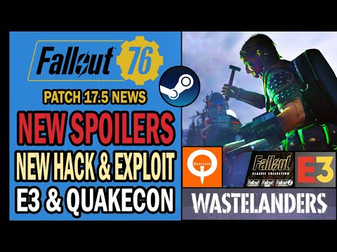 Fallout 76 News - Wastelanders Spoilers, New Hack, E3 & QuakeCon 2020 Updates | 12 Things To Know!