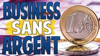 10 idées de Business sans argent | Monter un Business sans argent | Créé ton entreprise !