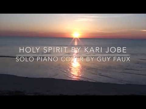 Holy Spirit - Kari Jobe - Piano Cover (Instrumental) - Guy Faux