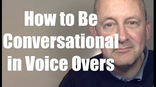 A conversational delivery is what many voice over clients are looki...