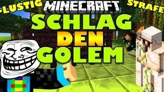 SCHLAG DEN GOLEM #3 - Diese STRAFE :DD *LACHFLASH*  - Spielmodus in MINECRAFT | GommeHD