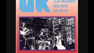 UK : Bill Bruford (drums), Allan Holdsworth (guitars), Eddie Jobson...