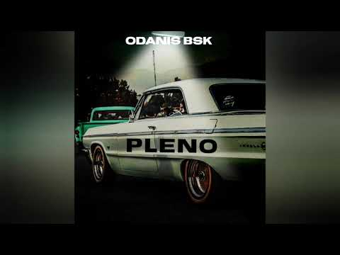Download ODANIS BSK - PLENO (OFFICIAL AUDIO)