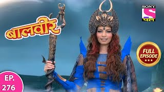 Baalveer | Full Episode | Episode 276 | 28th February, 2021
