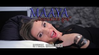 MAAYA - Sexualna gra (Official Video) Thumbnail