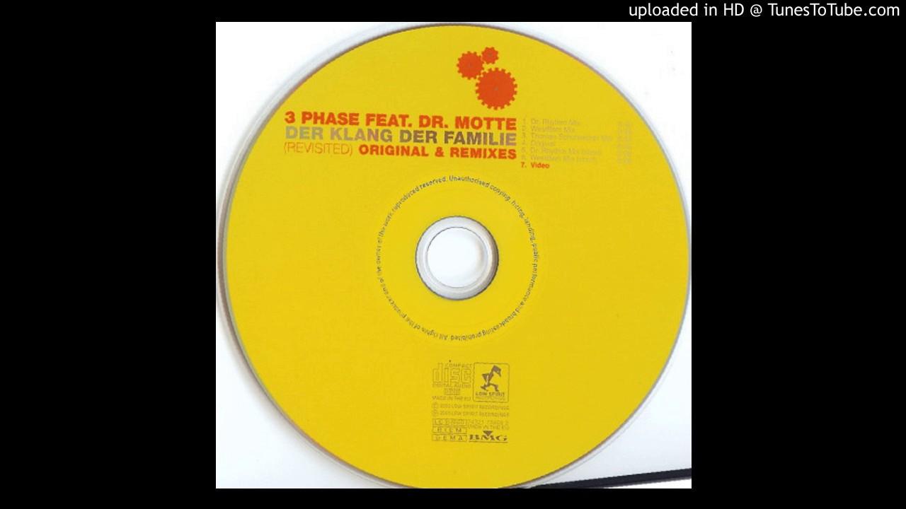 Dr Motte Der Klang Der Familie Revisited Dr Rhythm Mix Youtube