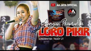 Download lagu AA JAYA MUSIC | ANGGUN PRAMUDITA - LORO PIKIR | VERSI SAMBOYO