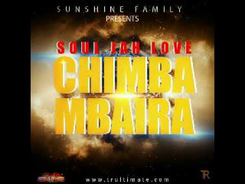 Soul Jah Love - Chimbambaira (Official Audio)