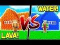 WATER HOUSE (PRO) VS LAVA HOUSE (NOOB)! - MINECRAFT