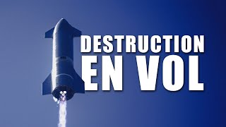 SPACEX - LE STARSHIP SN11 EXPLOSE EN VOL ! DNDE #195