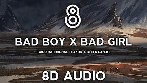 Badshah – Bad Boy x Bad Girl (8D AUDIO) | Mrunal Thakur | Nikhita Gandhi