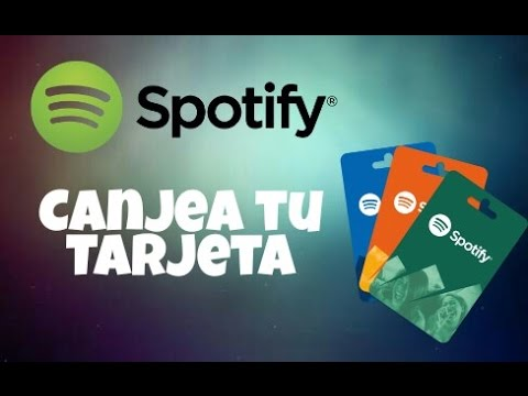 Como Canjear tu Tarjeta de Spotify Premium 2017