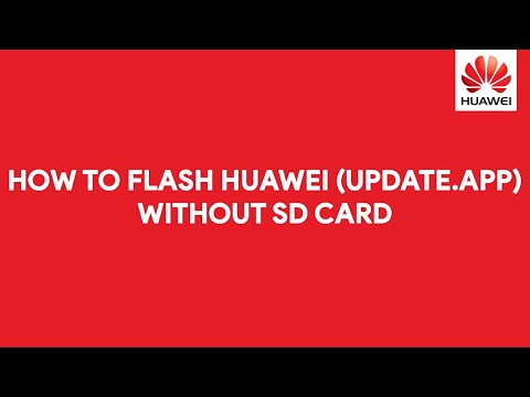 How To Flash Huawei (UPDATE.APP) Firmware Without SD Card - [romshillzz]
