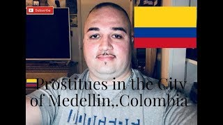 PROSTITUTES IN THE CITY OF MEDELLIN,.COLOMBIA,.
