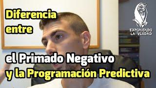 Diferenciar Programación predictiva de Primado negativo