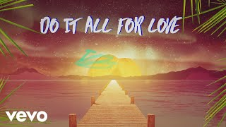 Sigala - All for Love (Lyric Video) ft. Kodaline