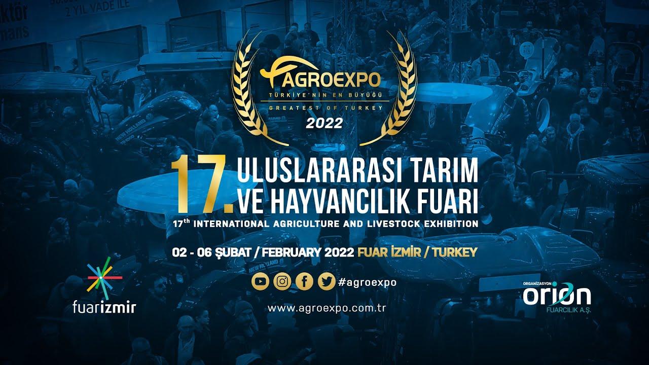 Agroexpo Tarım Hayvancılık Fuarı - Agriculture Livestock Exhibition 02-06 Şub/Feb 2022 Izmir Turkey