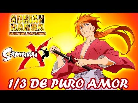 Adrián Barba - Un tercio de puro amor (Samurai X ED 6) cover en español