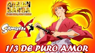 Adrián Barba - Un tercio de puro amor (Samurai X ED 6) cove...