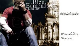 Watch Bleu Edmondson Resurrection video