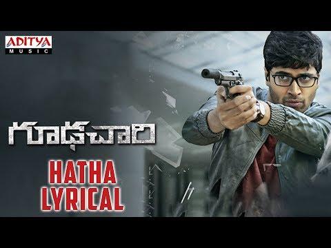 Hatha Lyrical || Goodachari Songs || Adivi Sesh, Sobhita Dhulipala || Sricharan Pakala
