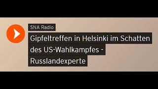 Russlandexperte: Gipfeltreffen in Helsinki im Schatten des US-Wahlkampfes (Sputniknews)